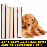 Os 10 posts mais acessados entre janeiro e fevereiro