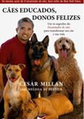 Cães Educados, Donos Felizes