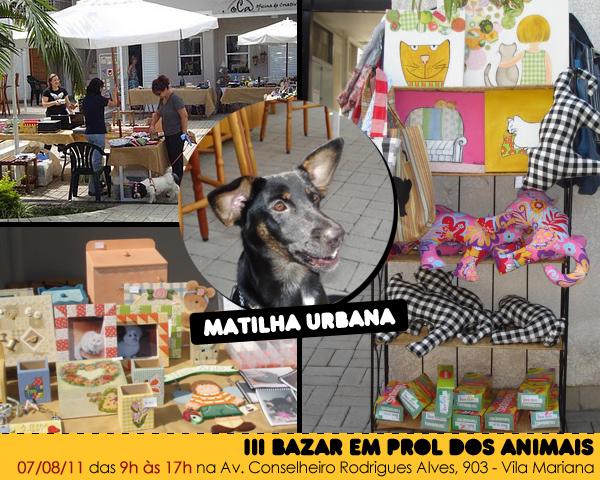 III Bazar em Prol dos Animais - Matilha Urbana